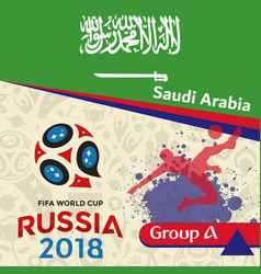russia 2018 wc group a saudi arabia background vec vector image