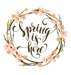 Sping is here Lettering design with flowering vector