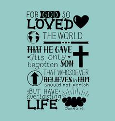 john 3 16 hand lettering bible verse vector image vector image