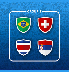 Group a e soccer event country flag list vector