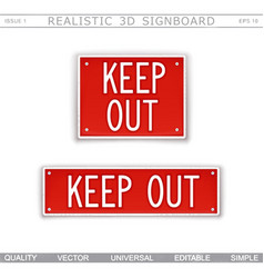 Keep out warning signs vector