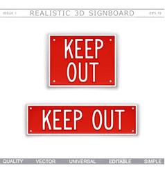 keep out warning signs vector image