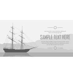Sailing ship over huge mountains vector image