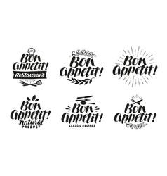 Bon appetit label lettering for menu design vector