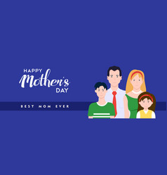 Happy mothers day family banner vector