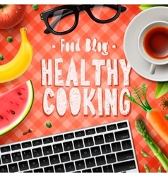 Cooking blog healthy cooking recipes vector