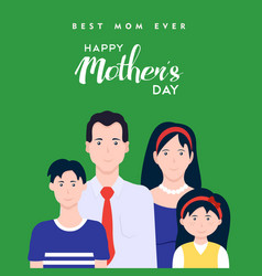 Happy mothers day family typography vector