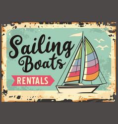 Sailing boats rentals retro beach sign vector