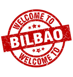 welcome to bilbao red stamp vector image