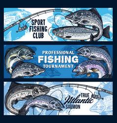 Fishing rod with salmon fish fisherman tournament vector