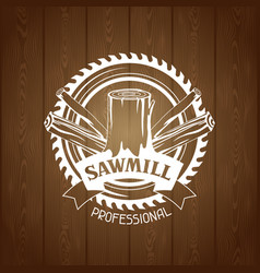 Sawmill label with wood stump and saw emblem vector