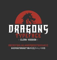 font dragons clean version vector image