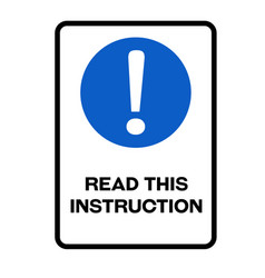 Read this instruction warning sign vector