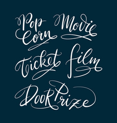 movie and ticket hand written typography vector image vector image