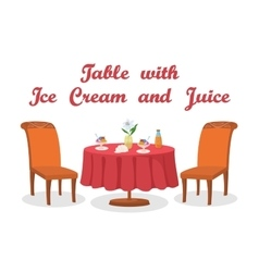 Table Ice Cream and Juice Isolated vector image