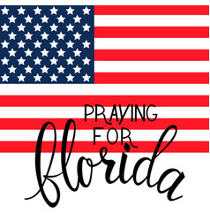 praying for florida text vector image
