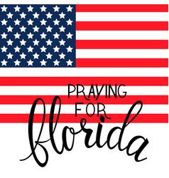 Praying for florida text vector