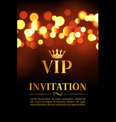 Vip invitation card with gold and bokeh glowing vector