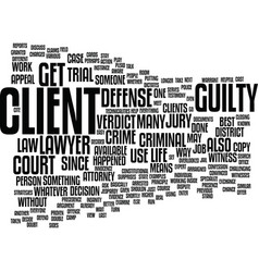 life as a criminal defense lawyer text background vector image vector image