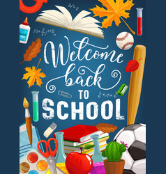 Back to school chalkboard and education items vector