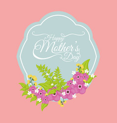 happy mothers day card floral style vector image