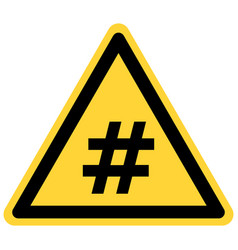 Hashtag and danger sign vector