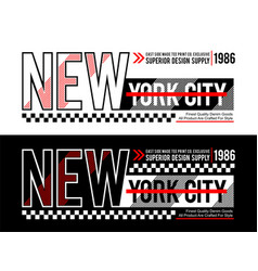 new york city typography design for t shirt vector image