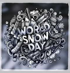 world snow day hand drawn cartoon doodles vector image