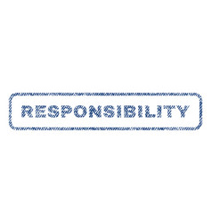 responsibility textile stamp vector image