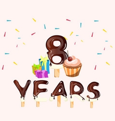 happy birthday eight 8 years greeting card vector image vector image