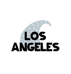 card with lettering los angeles and wave in vector image