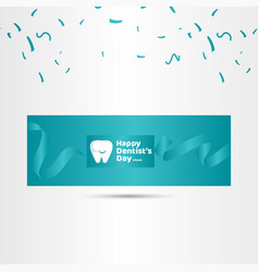 happy dentists day template design vector image
