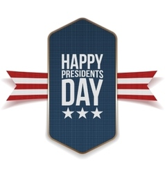 Happy Presidents Day Banner with striped Ribbon vector image