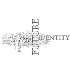 Which identity for australians text word cloud vector