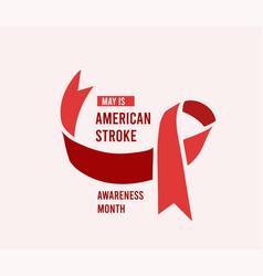american stroke awareness month vector image