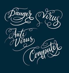 Anti virus and danger typography vector