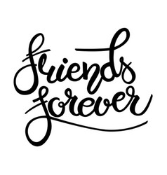 friend forever phrase hand drawn lettering brush vector image