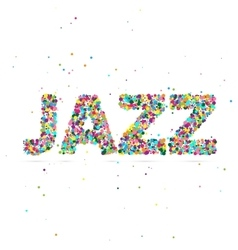 Jazz word consisting of colored particles vector