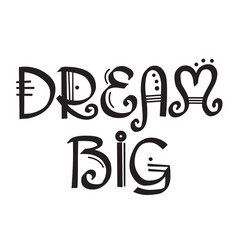 Dream big stamp typ vector