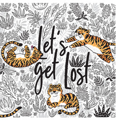 Lets get lost quote contour tropical print vector