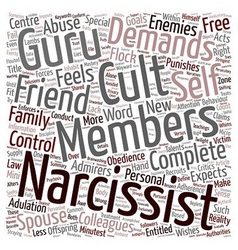 The Cult of the Narcissist text background vector