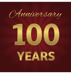 100 years anniversary vector image vector image