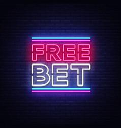 Free bet neon sign light banner bright vector