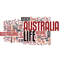 Life in australia text background word cloud vector