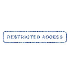Restricted access textile stamp vector