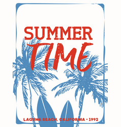Summer time surf quote poster from california vector