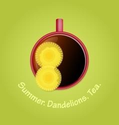 Herbal tea with dandelions Summer season vector image