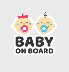 Baby on board caution car sticker or child vector