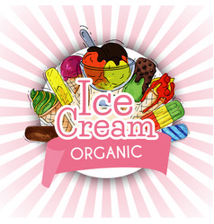 organic ice cream summer natural fresh and cold vector image