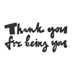 Thank you for being you hand drawn vector
